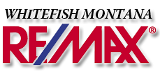 Whitefish RE/MAX  Montana Homes Land and Commercial Real Estate